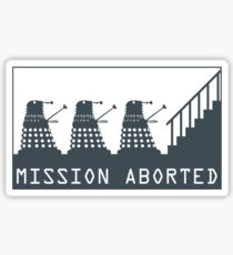 Mission Aborted Sticker