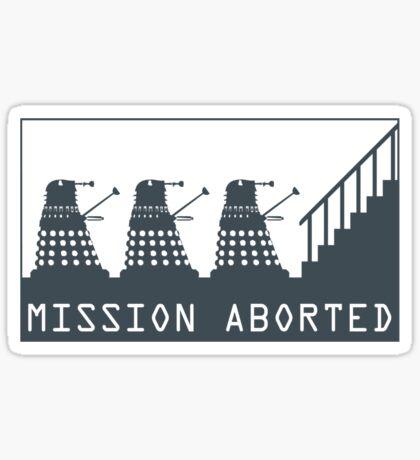 Mission Aborted Sticker
