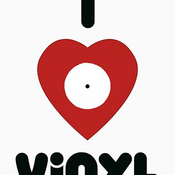 I Heart Vinyl by sheldonbrown88