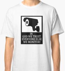 IN GOD WE TRUST Classic T-Shirt