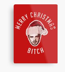 Merry Christmas. Bitch. Metal Print