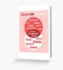 Juice or Shake Greeting Card