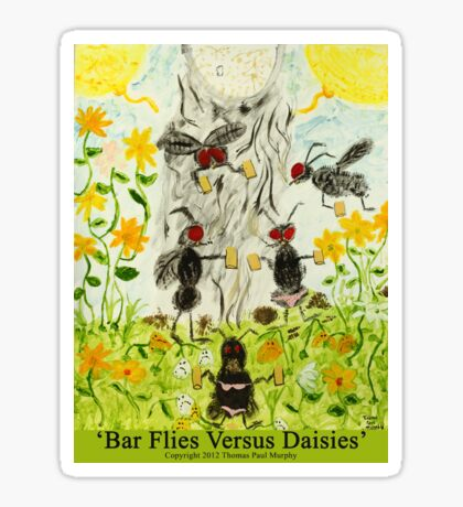 Bar Flies Versus Daisies Sticker