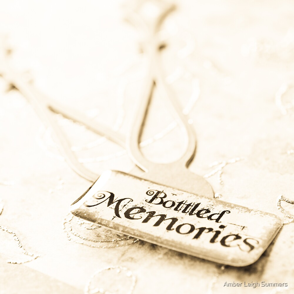 Bottled Memories and Hands of Time by Amber Leigh Summers