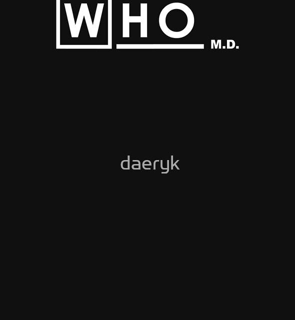 WHO M.D. by daeryk