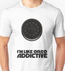 I'm Like Oreo Addictive Unisex T-Shirt