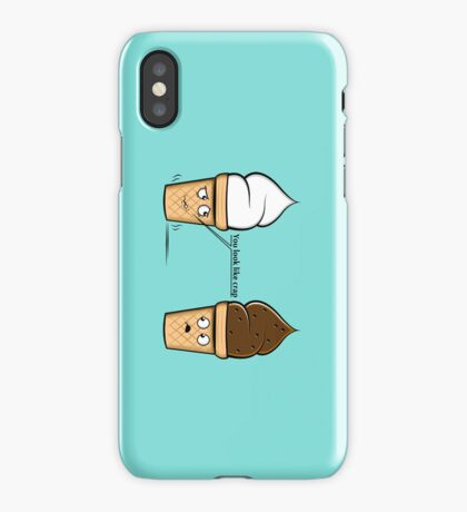 You look like crap iPhone Case/Skin