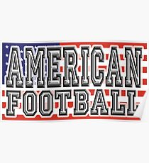 AMERICAN, FOOTBALL, GAME, SPORT, United States of America, Gridiron, Grid iron, USA, Flag Poster