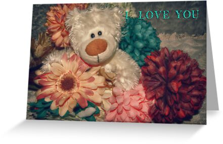 I LOVE YOU - Teddy Greeting Card by Love Through The Lens