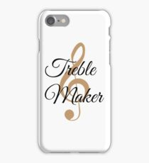Treble Maker, Witty Musician Saying iPhone Case/Skin