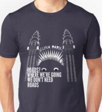 All Roads Lead to Luna Park T-Shirt
