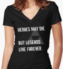 Heroes May Die (White Text) Women's Fitted V-Neck T-Shirt
