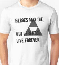 Heroes May Die (Black Text) T-Shirt