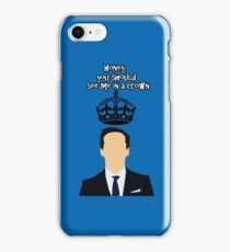 honey,you should see me in a crown iPhone Case/Skin