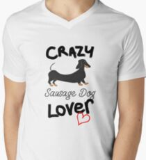 Crazy Sausage Dog Lover - Dachshund Men's V-Neck T-Shirt