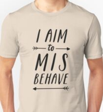 Aim To Misbehave | White T-Shirt