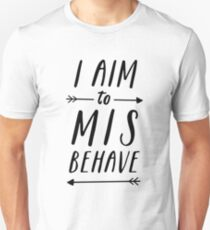 Aim To Misbehave | White Unisex T-Shirt