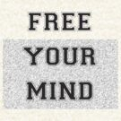 Free Your Mind by Rottenchester