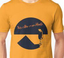 Return to Nothing Unisex T-Shirt