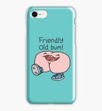 "Willy Bum Bum - ""Friendly Old Bum!"" iPhone Case/Skin"