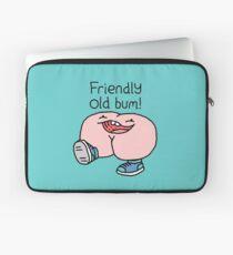 "Willy Bum Bum - ""Friendly Old Bum!"" Laptop Sleeve"