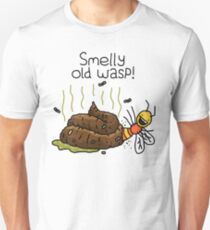 "Willy Bum Bum - ""Smelly Old Wasp!"" Unisex T-Shirt"
