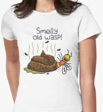 "Willy Bum Bum - ""Smelly Old Wasp!"" Women's Fitted T-Shirt"