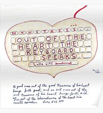 Witness Art - Out of the Heart the Keyboard Speaks Poster