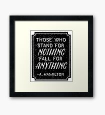 Stand or Fall Quote Framed Print