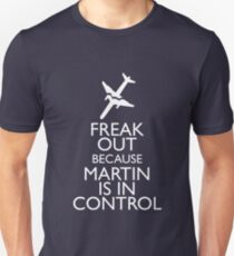 Martin is in control T-Shirt