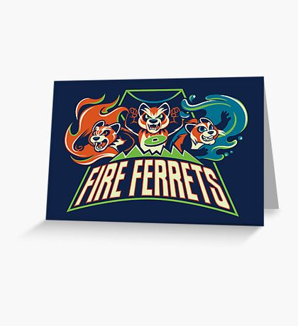 Fire Ferrets! Greeting Card