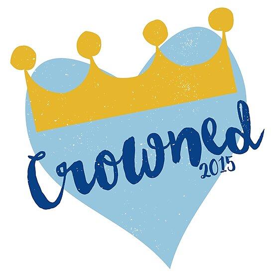 Crowned 2015 by hattieandjane