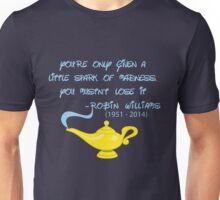 Robin Williams quote Unisex T-Shirt