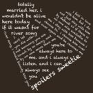 Quotes of the Heart - River/Doctor (White) by fairy911911