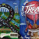 Time and the Way We Travel (front and back cover) by Penny Hetherington