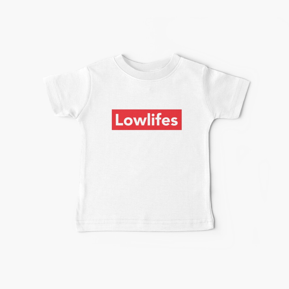 Lowlifes Baby T-Shirt