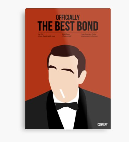 Officially the best bond - Connery! Metal Print