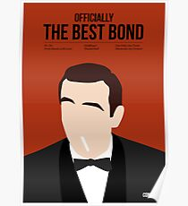 Officially the best bond - Connery! Poster