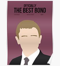 Officially the best bond - Craig! Poster