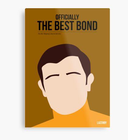 Officially the best bond - Lazenby! Metal Print