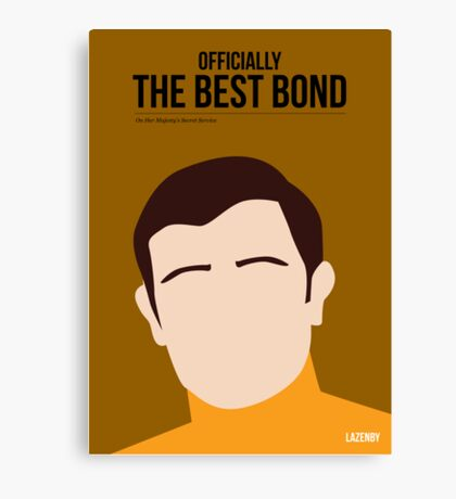 Officially the best bond - Lazenby! Canvas Print