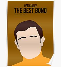 Officially the best bond - Lazenby! Poster