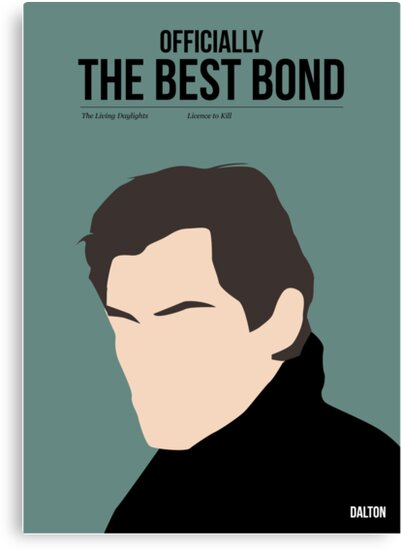 Officially the best bond - Dalton! by Stephen Wildish