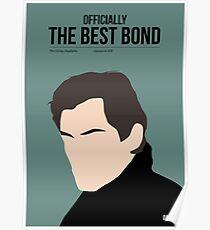 Officially the best bond - Dalton! Poster