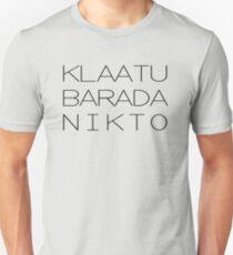 KLAATU BARADA NIKTO 2 Unisex T-Shirt