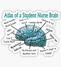 Nursing Student Humor Brain Sticker