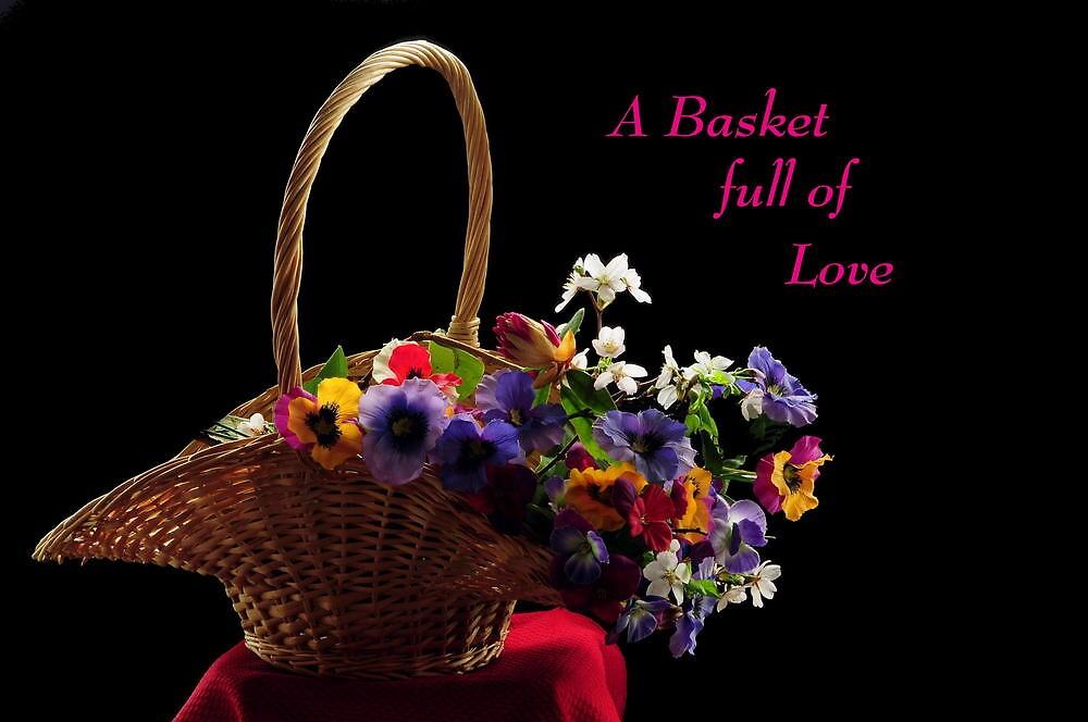 A BASKET FULL OF LOVE~ by RoseMarie747