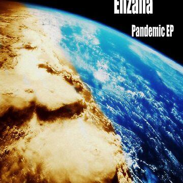 "Enzana ""Pandemic"" Album Cover by Enzana"