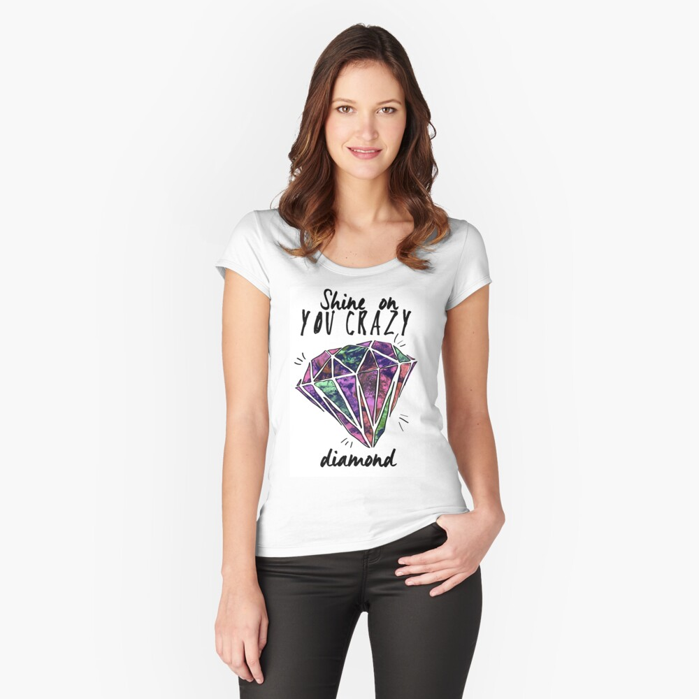crazy diamond Fitted Scoop T-Shirt