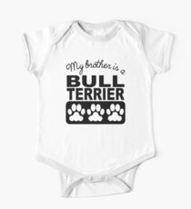 My Brother Is A Bull Terrier Kids Clothes